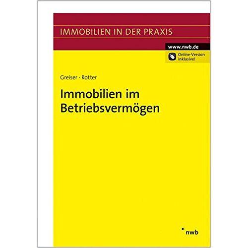 Jana Greiser - Immobilien im Betriebsvermögen (Immobilien in der Praxis) - Preis vom 21.06.2021 04:48:19 h
