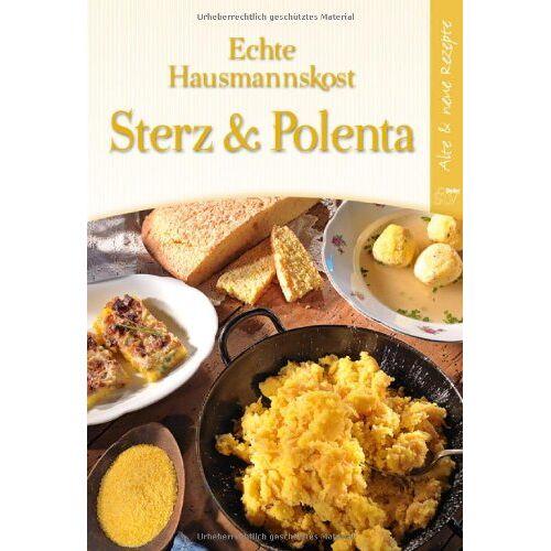 Herbert Paukert - Echte Hausmannskost Sterz & Polenta: Alte & neue Rezepte - Preis vom 30.07.2021 04:46:10 h