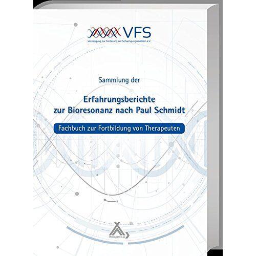 Michael Petersen - Erfahrungsberichte zur Bioresonanz nach Paul Schmidt - Preis vom 16.10.2021 04:56:05 h