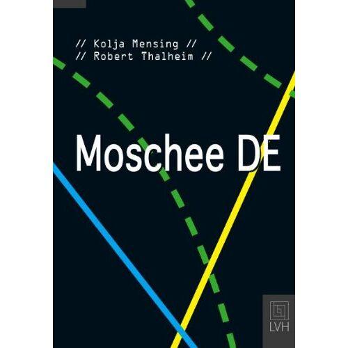Kolja Mensing - Moschee DE - Preis vom 22.06.2021 04:48:15 h
