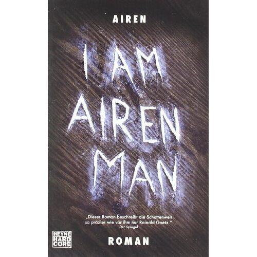 Airen - I am Airen Man: Roman - Preis vom 19.06.2021 04:48:54 h