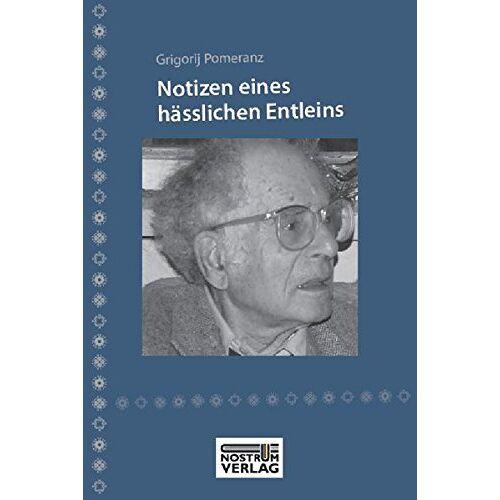 Grigorij Pomeranz - Notizen eines hässlichen Entleins - Preis vom 18.06.2021 04:47:54 h