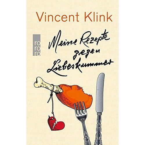 Vincent Klink - Meine Rezepte gegen Liebeskummer - Preis vom 01.08.2021 04:46:09 h