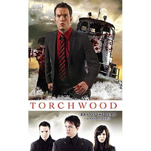 Mark Morris - Torchwood: Bay of the Dead - Preis vom 15.06.2021 04:47:52 h