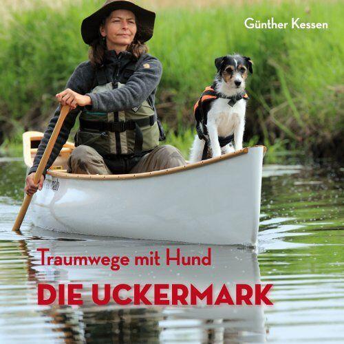 - Traumwege mit Hund: Die Uckermark - Preis vom 19.06.2021 04:48:54 h