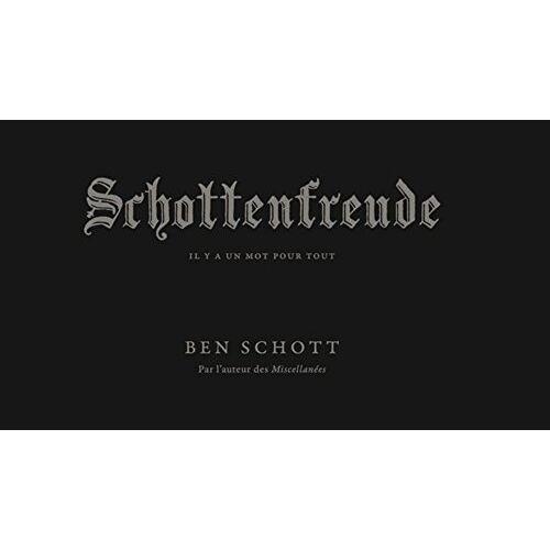 Ben Schott - Schottenfreude : Il y a un mot pour tout - Preis vom 11.06.2021 04:46:58 h