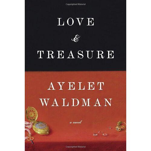Ayelet Waldman - Love and Treasure - Preis vom 24.07.2021 04:46:39 h