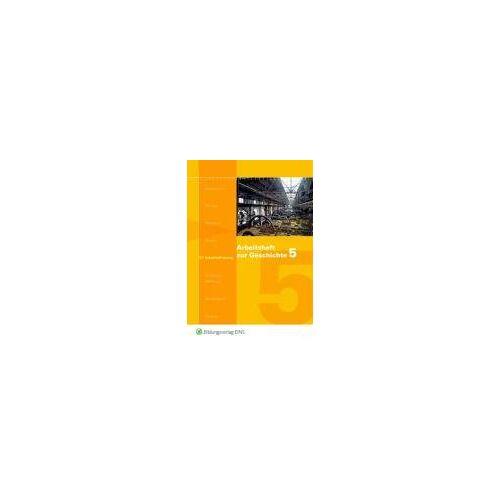 Doris Jacob-Leo - Arbeitshefte zur Geschichte. Industrialisierung - Preis vom 18.06.2021 04:47:54 h
