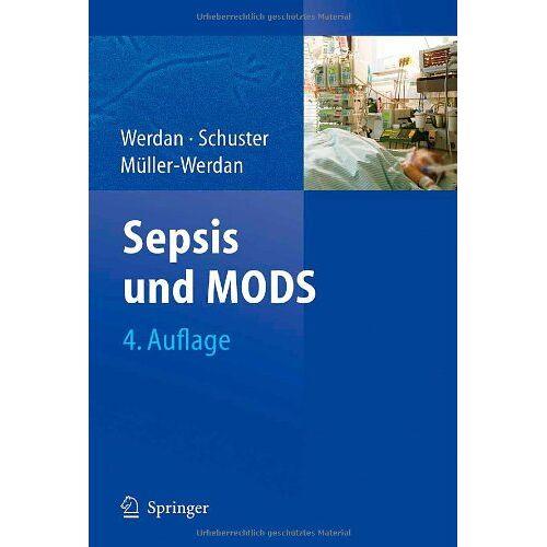 Karl Werdan - Sepsis und MODS - Preis vom 13.09.2021 05:00:26 h