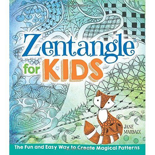 Jane Marbaix - Zentangle for Kids - Preis vom 20.09.2021 04:52:36 h