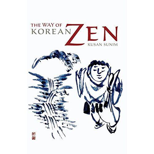 Kusan Sunim - The Way of Korean Zen - Preis vom 17.06.2021 04:48:08 h