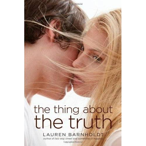 Lauren Barnholdt - The Thing About the Truth - Preis vom 13.06.2021 04:45:58 h