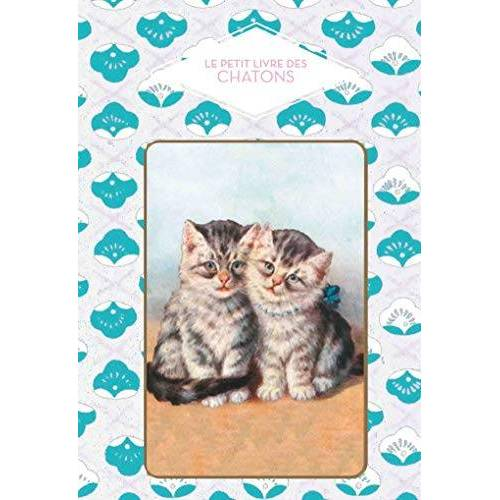 - Le petit livre des chatons - Preis vom 19.06.2021 04:48:54 h