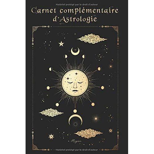 Argan - Carnet compémentaire d'astrologie: Carnet d'astrologie (Grand format) - Preis vom 15.09.2021 04:53:31 h