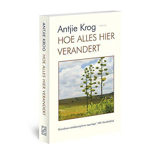Antjie Krog - Hoe alles hier verandert - Preis vom 02.08.2021 04:48:42 h