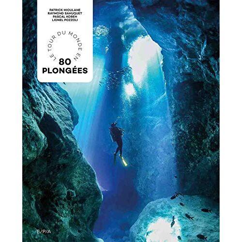 - Le Tour du Monde en 80 plongées - Preis vom 14.06.2021 04:47:09 h