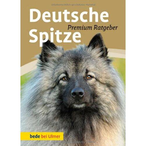 Annette Schmitt - Deutsche Spitze: Wolfs-, Groß-, Mittel-, Klein-, Zwergspitz - Preis vom 21.06.2021 04:48:19 h