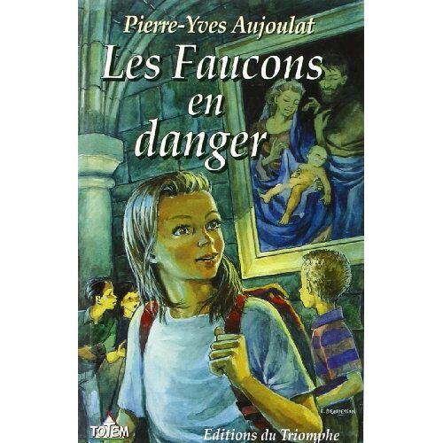 Pierre-Yves Aujoulat - Apremont 02 - les Faucons en Danger - Preis vom 17.06.2021 04:48:08 h