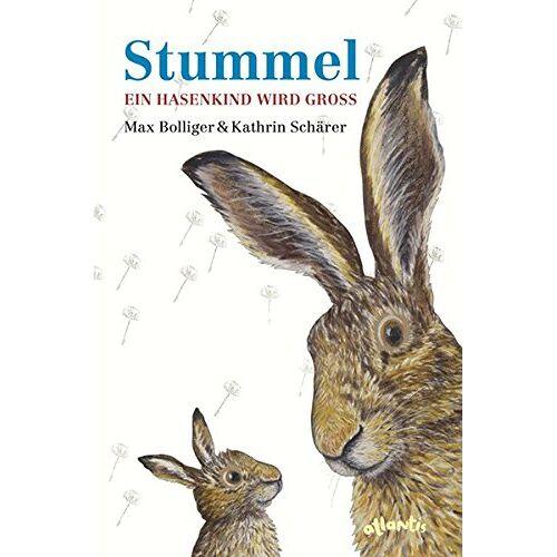 Max Bolliger - Stummel - Ein Hasenkind wird groß - Preis vom 14.06.2021 04:47:09 h
