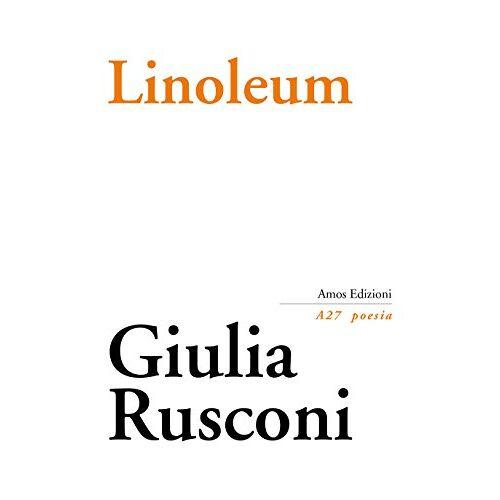 Giulia Rusconi - Linoleum - Preis vom 17.10.2021 04:57:31 h