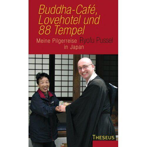 Ryofu Pussel - Buddha-Cafe, Lovehotel und 88 Tempel: Meine Pilgerreise in Japan - Preis vom 18.06.2021 04:47:54 h