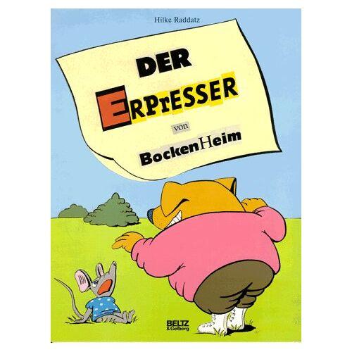 Hilke Raddatz - Der Erpresser von Bockenheim - Preis vom 11.06.2021 04:46:58 h