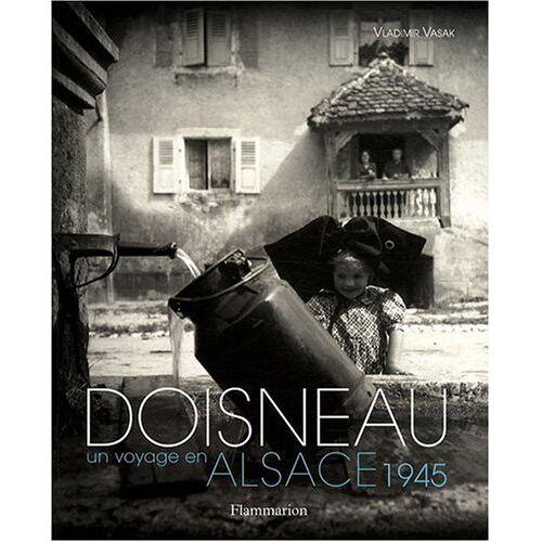 Robert Doisneau - Doisneau, un voyage en Alsace, 1945 - Preis vom 11.06.2021 04:46:58 h
