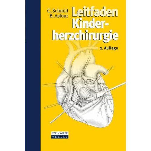Christof Schmid - Leitfaden Kinderherzchirurgie - Preis vom 29.07.2021 04:48:49 h