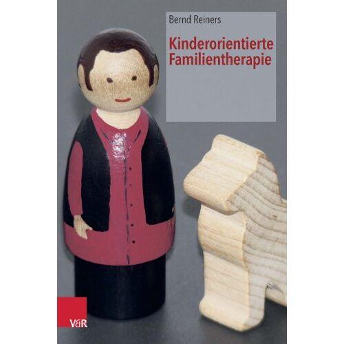 Bernd Reiners - Kinderorientierte Familientherapie - Preis vom 01.08.2021 04:46:09 h