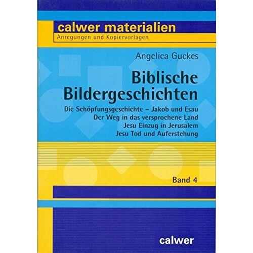 Angelica Guckes - Biblische Bildergeschichten / Biblische Bildergeschichten (Calwer Materialien) - Preis vom 21.06.2021 04:48:19 h