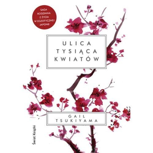 Gail Tsukiyama - Ulica tysiaca kwiatow - Preis vom 23.09.2021 04:56:55 h