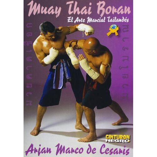 Marco De Cesaris - Muay Thai Boran - Die Thailändische Kampfkunst - Preis vom 22.06.2021 04:48:15 h