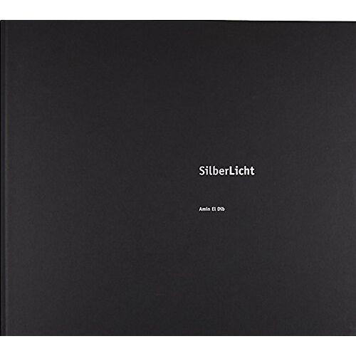 Amin El Dib - SilberLicht: GelatineSilberLichtKarton - Preis vom 09.06.2021 04:47:15 h