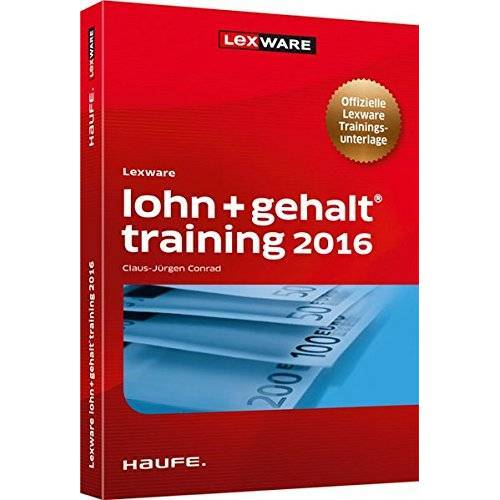 Claus-Jürgen Conrad - Lexware lohn+gehalt® training 2017 (Lexware Training) - Preis vom 22.06.2021 04:48:15 h