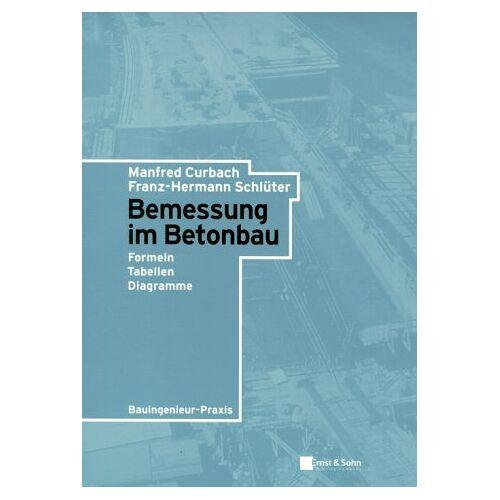 Manfred Curbach - Bemessung im Betonbau - Preis vom 12.06.2021 04:48:00 h