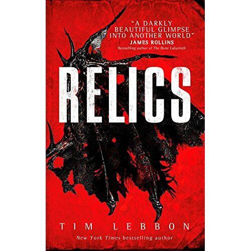 Tim Lebbon - Relics (Relics 1) - Preis vom 12.06.2021 04:48:00 h