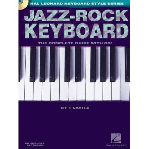 Various - Jazz-Rock Keyboard The Complete Guide (Book And Cd) Kbd Book/Cd (Hal Leonard Keyboard Style) - Preis vom 20.06.2021 04:47:58 h