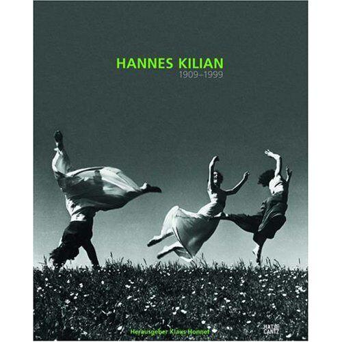 Klaus Honnef - Hannes Kilian: 1909-1999 - Preis vom 15.06.2021 04:47:52 h
