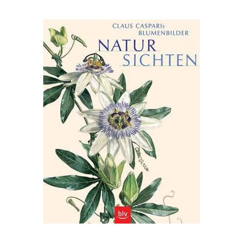 Claus Caspari - NaturSichten. Claus Casparis Blumenbilder - Preis vom 16.06.2021 04:47:02 h