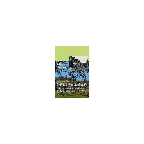 Roland Thomann - Schicksal einer Landschaft - Preis vom 23.09.2021 04:56:55 h