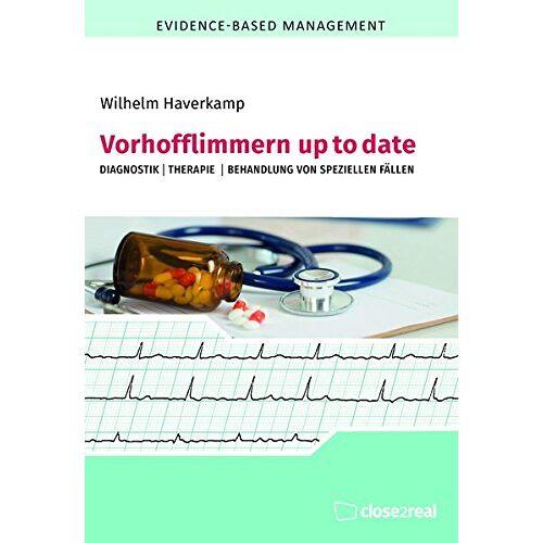 Wilhelm Haverkamp - Vorhofflimmern up to date: DIagnostik I Therapie I Behandlung von speziellen Fällen - Preis vom 11.06.2021 04:46:58 h