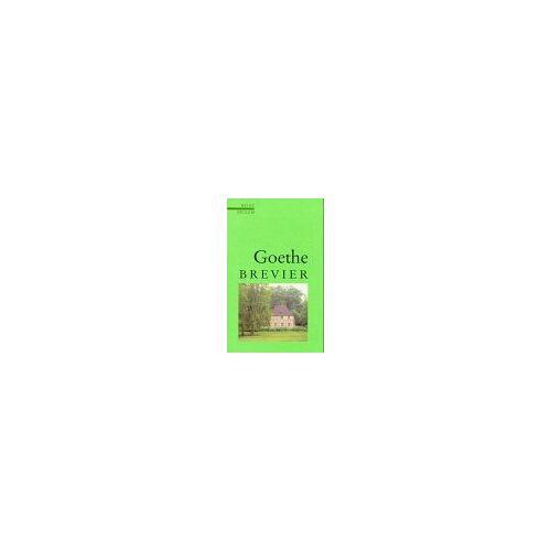 Goethe, Johann W. von - Goethe-Brevier - Preis vom 15.06.2021 04:47:52 h