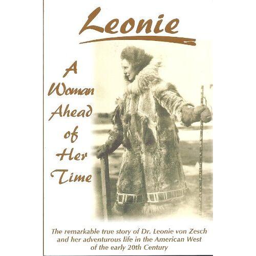 Leonie von Zesch - Leonie: A Woman Ahead of Her Time - Preis vom 14.06.2021 04:47:09 h