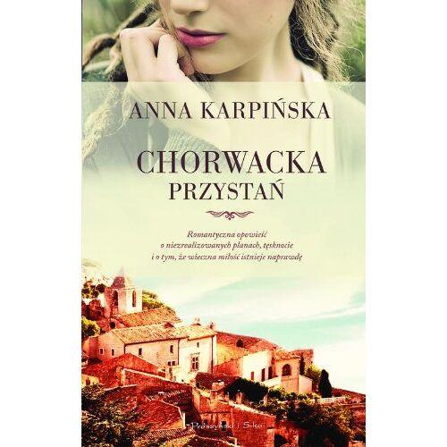 Anna Karpinska - Chorwacka przystan - Preis vom 20.06.2021 04:47:58 h