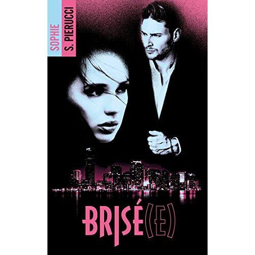 - Brisé(e) - Preis vom 19.06.2021 04:48:54 h
