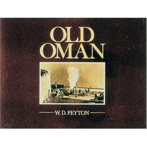 Peyton, W D - Old Oman - Preis vom 23.07.2021 04:48:01 h
