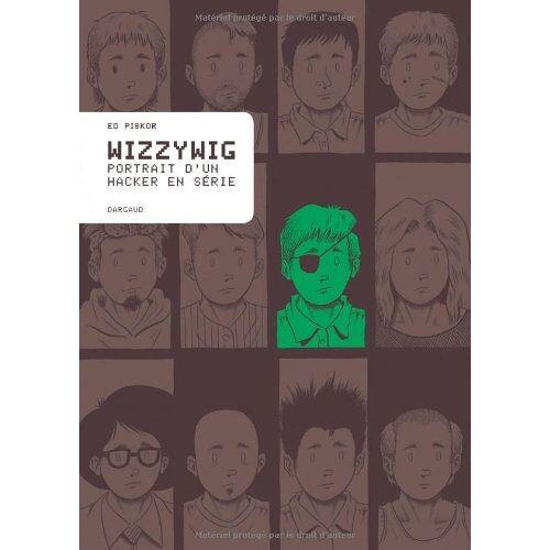 Ed Piskor - Wizzywig - Preis vom 19.06.2021 04:48:54 h