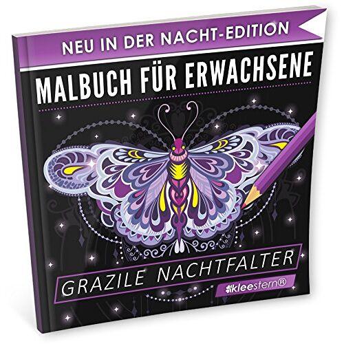 Kleestern Malbücher - Malbuch für Erwachsene: Grazile Nachtfalter (NACHT EDITION - Stressabbau, Entspannung & Meditation) - Preis vom 23.07.2021 04:48:01 h