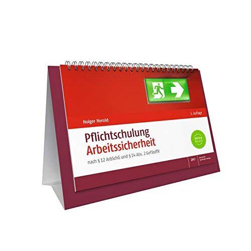 Holger Herold - Pflichtschulung Arbeitssicherheit: nach § 12 ArbSchG und § 14 Abs. 2 GefStoffV - Preis vom 15.06.2021 04:47:52 h