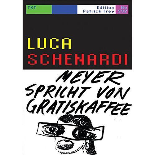 Luca Schenardi - Meyer spricht von Gratiskaffee - Preis vom 09.06.2021 04:47:15 h